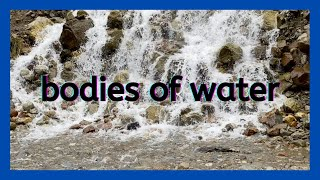 Bodies of Water for Kids to learn | Learn bodies of water facts for children