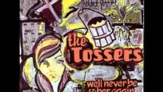 The Tossers - Alone (Everything's Bad)