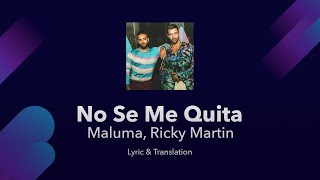 Maluma, Ricky Martin - No Se Me Quita Lyrics English and Spanish - English Translation & Meaning
