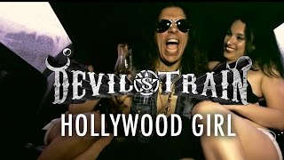 Devils Train - Girl Like You video