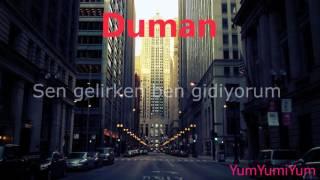 Duman-Haberin Yok Ölüyorum lyrics