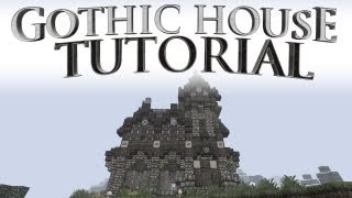 Gothic House Tutorial