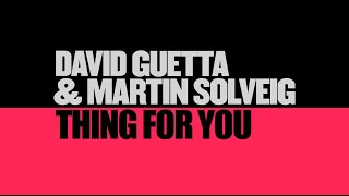 David Guetta & Martin Solveig - Thing For You (Lyric video