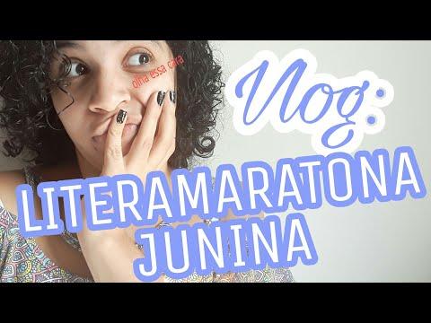 VLOG: LITERAMARATONA JUNINA (PARTE 2) | Livraneios