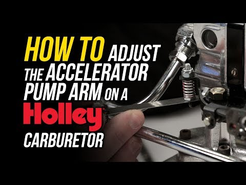 How To Adjust The Accelerator Pump Arm on a Holley Carburetor