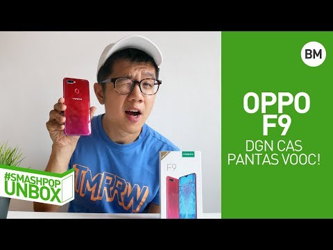 Buka kotak OPPO F9 dgn cas pantas VOOC!
