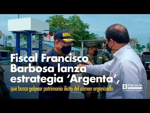 Fiscal Francisco Barbosa lanza estrategia 'Argenta' para golpear crimen organizado