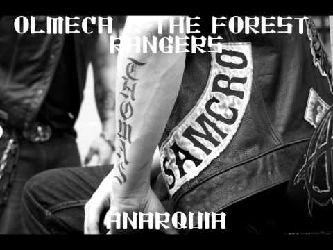 Anarquia (Song) by Olmeca and The Forest Rangers