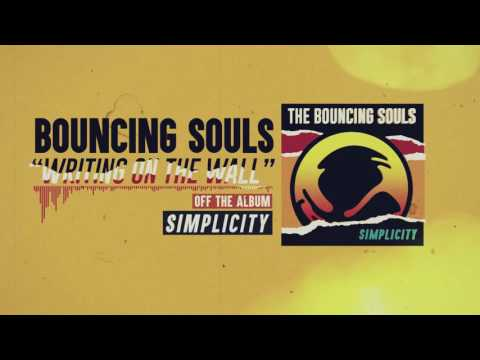 The Bouncing Souls - Writing on the Wall