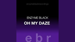 Oh My Daze