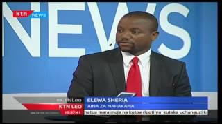 KTN Leo: Elewa Sheria; Utendakazi wa Mahakama za Kenya na tuna aina ngapi za mahakama nchini?