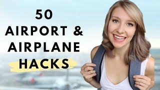 50 Airport & Airplane TRAVEL HACKS | Your  BEST FLIGHT EVER 2020