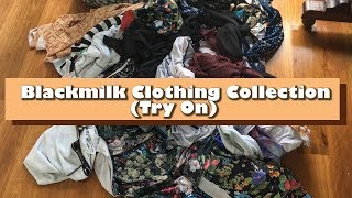My Blackmilk Clothing Collection | August 2018