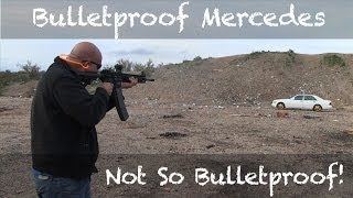 Bulletproof Mercedes Benz  Not So Bulletproof
