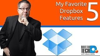 My 5 Favorite Dropbox Features