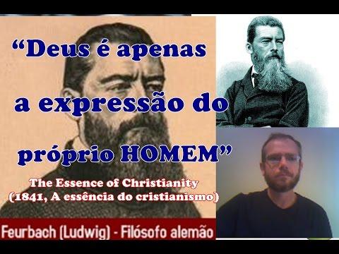 Deus é apenas a expressão do próprio HOMEM Ludwing Feuerbach (1804-1872)