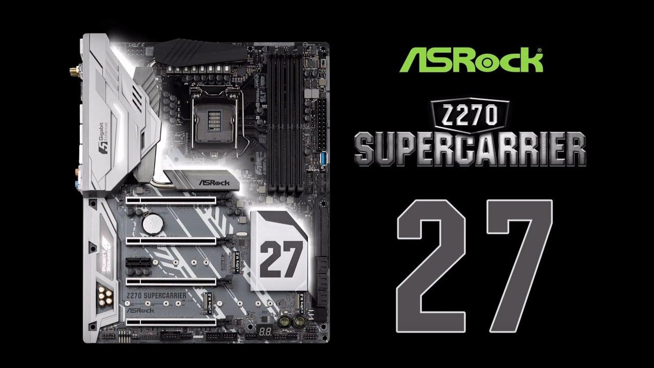 asrock z270 supercarrier