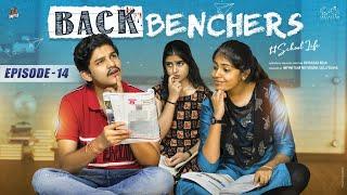 Backbenchers - School love    Ep-14    Dorasai Teja    Varsha Dsouza    Tejindia    Infinitum Media