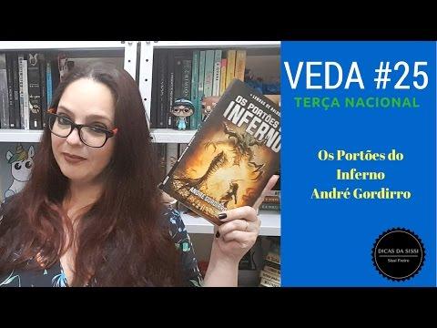 VEDA #25 - Terça Nacional -  Os Portões do Inferno - Andre Gordirro