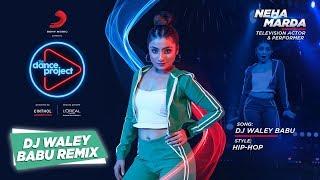 DJ Waley Babu - Remix   Neha Marda   Badshah ft. Aastha