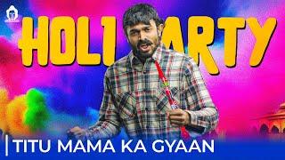 BB Ki Vines- | Holi Party |