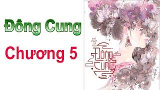 ĐÔNG CUNG - Chương 5 ( EASTERN SUPPLY Chapter 5 )