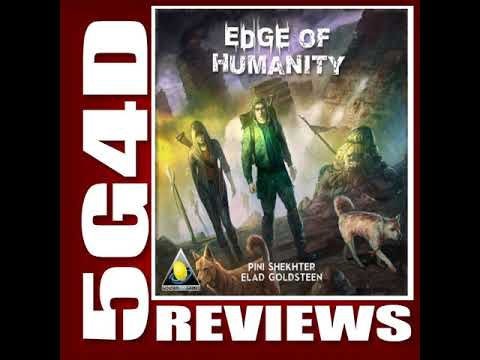 Edge of Humanity- A 5G4D Review