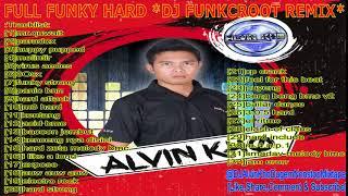 FULL FUNKY HARD *DJ FUNKCROOT REMIX*