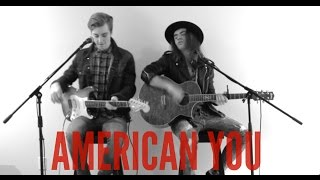 The Faceplants - American You (Yelawolf Cover)