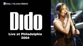 Dido - Live at Philadelphia 2004