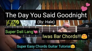 The Day You Said Goodnight - Hale (Guitar Tutorial)