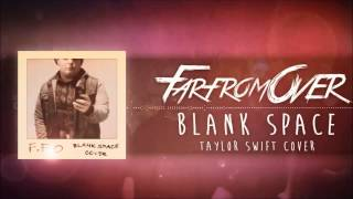 """Taylor Swift - Blank Space (Punk Goes Pop Style Cover) """"Post-Hardcore"""""""