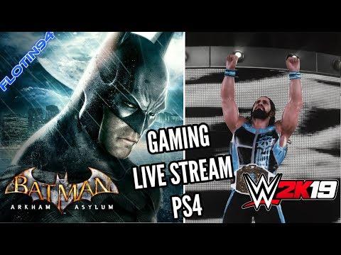 Herní Live Stream - Batman Arkham Asylum & WWE 2K19
