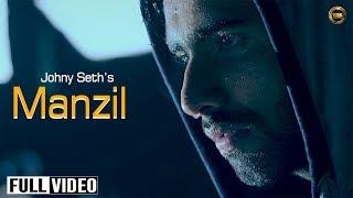 Manzil Ft Amzee Sandhu  Johny Seth