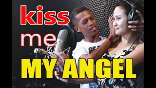KISS ME BABY ANGEL - COVER BY ANGEL - SY MUSIC [KAT MRIANO LEXI & MARGEL]