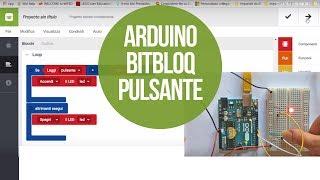 Bitbloq e Arduino: accendere un led con un pulsante #alternatIDE
