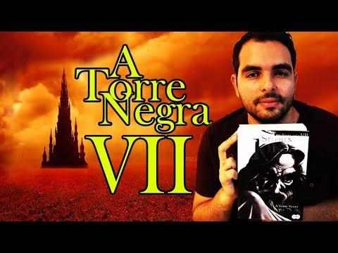 A Torre Negra Vol. 7 - Final (Stephen King) | Lidos e Curtidos