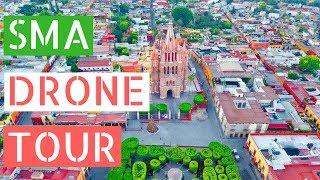San Miguel de Allende Drone Tour!