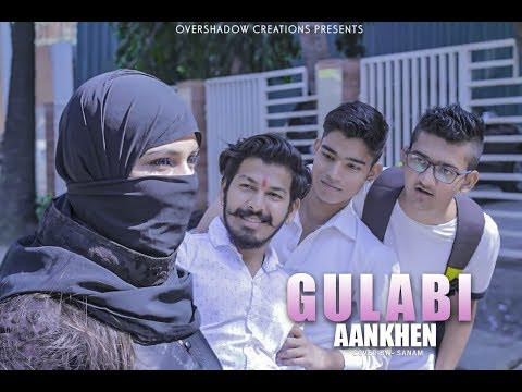 Download Gulabi Aankhen | Sanam |ft. Kapil , Muskaan | Valentine's Special | Part 1 HD Mp4 3GP Video and MP3