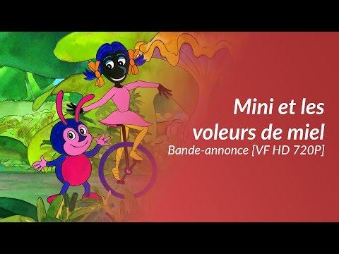 Mini et les voleurs de miel - Bande-annonce [VF HD 720P]
