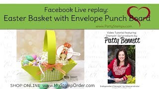 Easy DIY Easter Basket With Envelope Punch Board From Stampin Up!