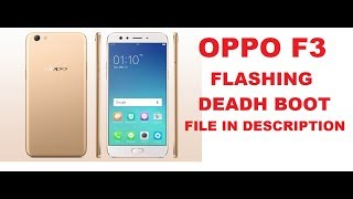 OPPO F3 CPH1609 Flash Guide | EndlessVideo