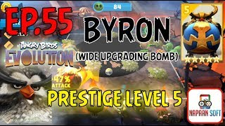 ANGRY BIRDS EVOLUTION - BYRON(WIDE UPGRADING BOMB) - PRESTIGE LEVEL 5 - MAJOR PECKER