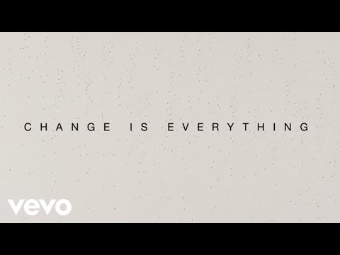 Música Change Is Everything