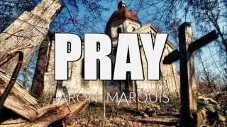 Jaron Marquis Pray Video