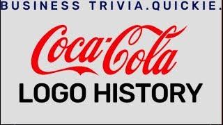 Coca Cola Logo History  Business Trivia 