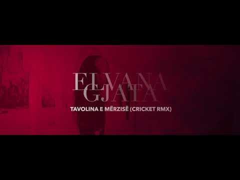 Elvana Gjata - Tavolina e Merzise