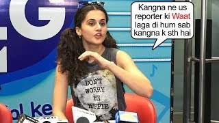 Watch Taapsee Pannu Supports Kangna After Recent Inc!dent Of Kangna And Reporter F!ght