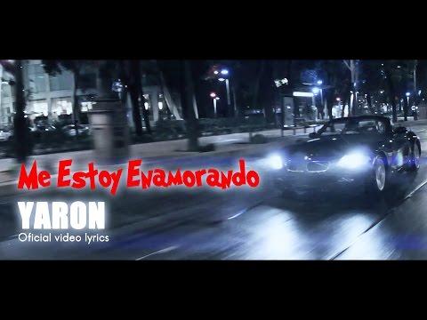 Me Estoy Enamorando - YARON  (Oficial video lyrics)
