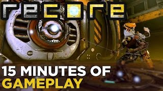 15 Minutes of RECORE Gameplay